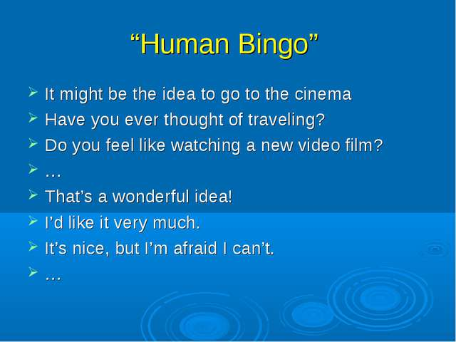 """Human Bingo"" It might be the idea to go to the cinema Have you ever thought..."