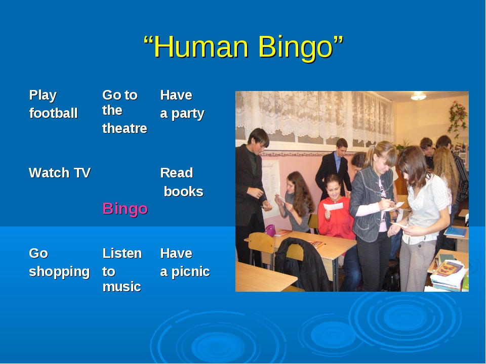 """Human Bingo"" Play footballGo to the theatreHave a party Watch TV BingoRe..."