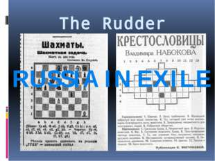 The Rudder RUSSIA IN EXILE