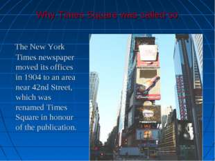 Why Times Square was called so: The New York Times newspaper moved its office