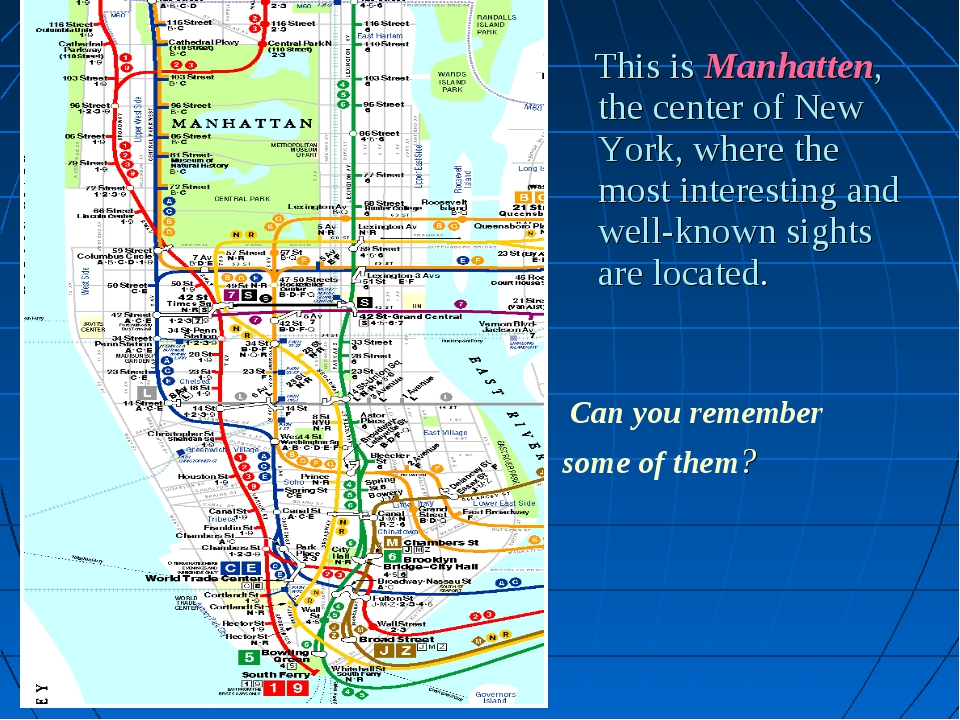 This is Manhatten, the center of New York, where the most interesting and we...