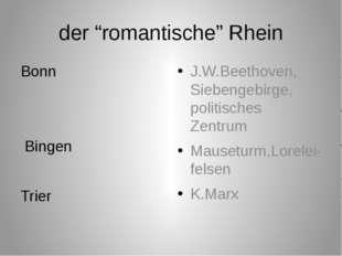 """der """"romantische"""" Rhein Bonn Bingen Trier J.W.Beethoven, Siebengebirge, polit"""
