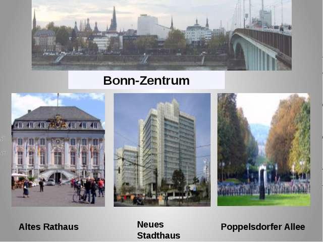 Bonn-Zentrum Altes Rathaus Neues Stadthaus Poppelsdorfer Allee