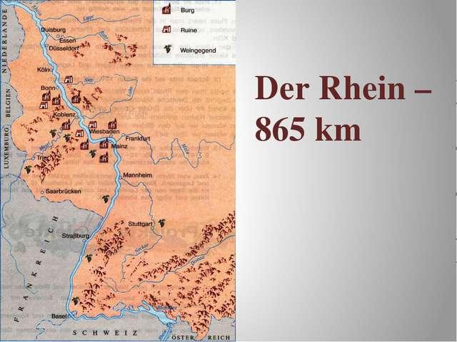 Der Rhein – 865 km