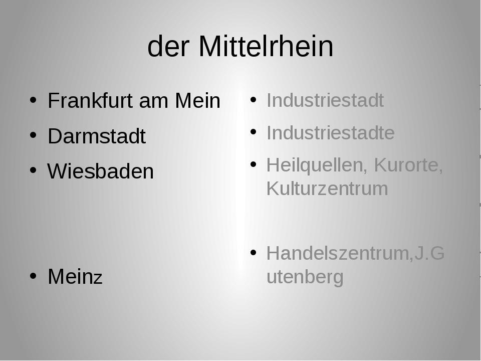 der Mittelrhein Frankfurt am Mein Darmstadt Wiesbaden Meinz Industriestadt In...