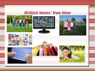 British teens' free time
