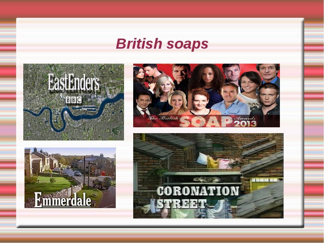 British soaps