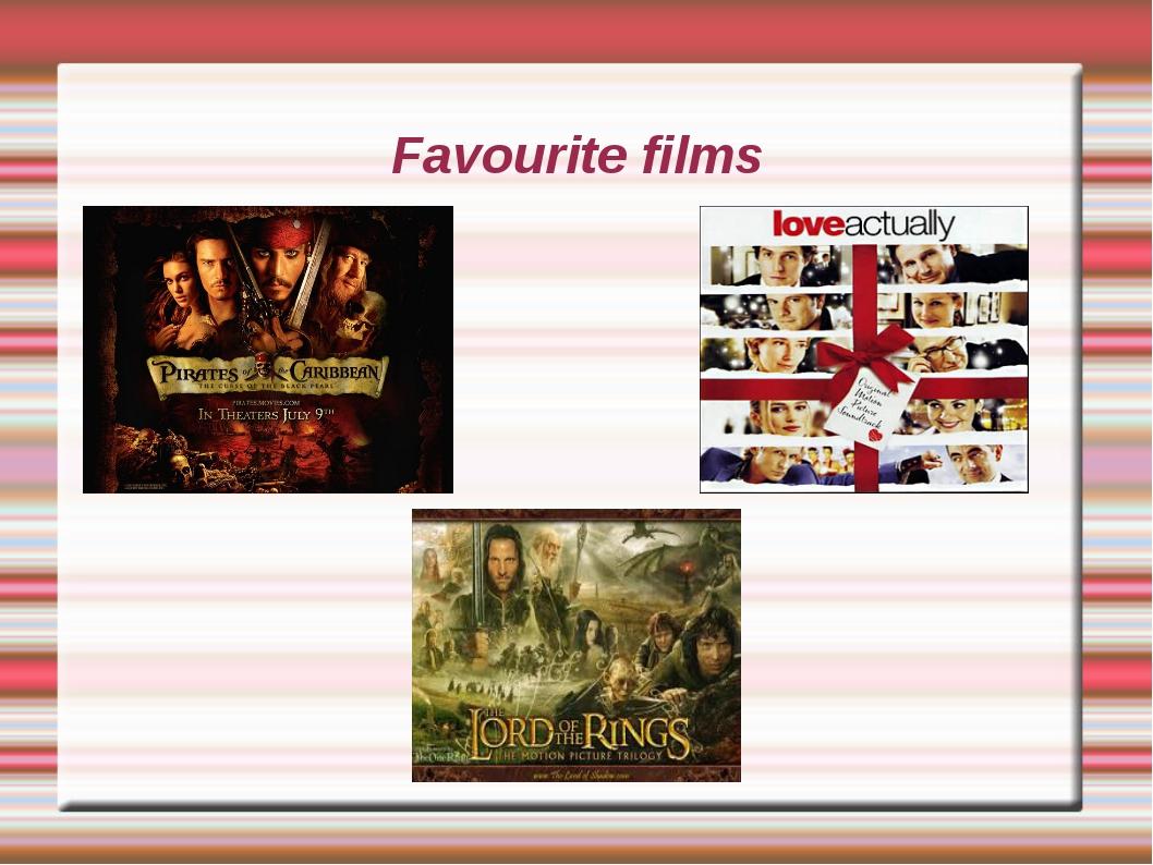 Favourite films
