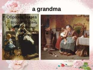 a grandma