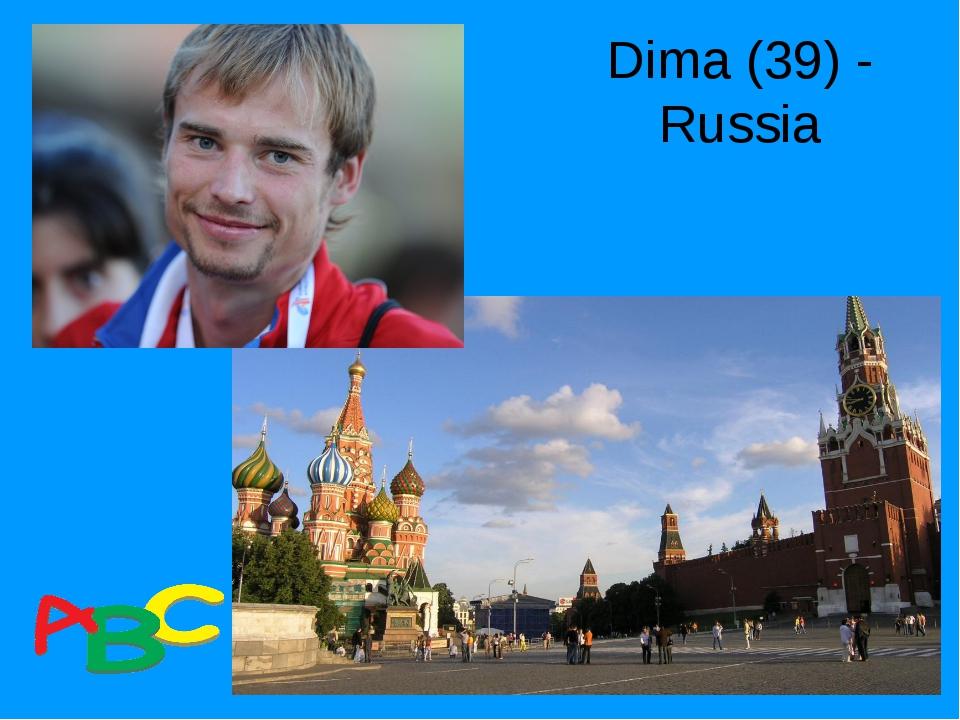 Dima (39) - Russia