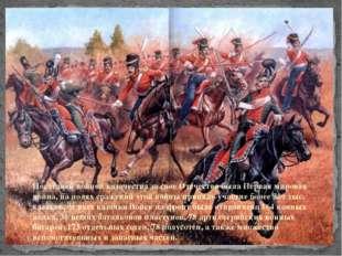 Последней войной казачества за свое Отечество была Первая мировая война, на п
