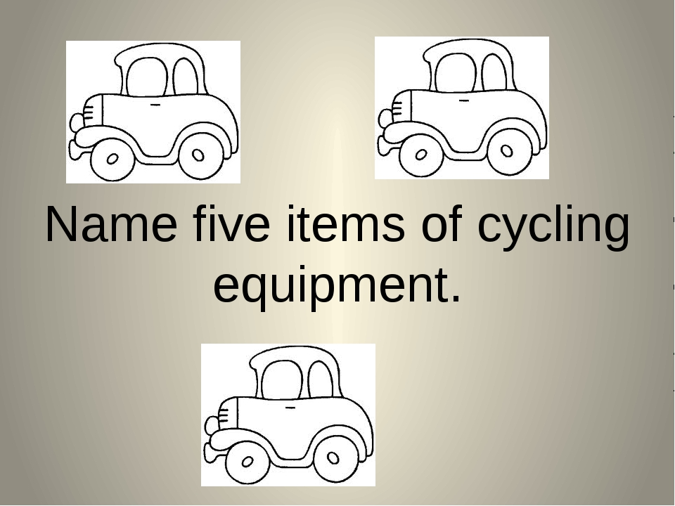 Name five items of cycling equipment.