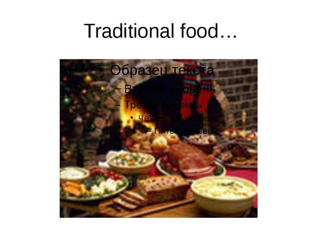 Traditional food…