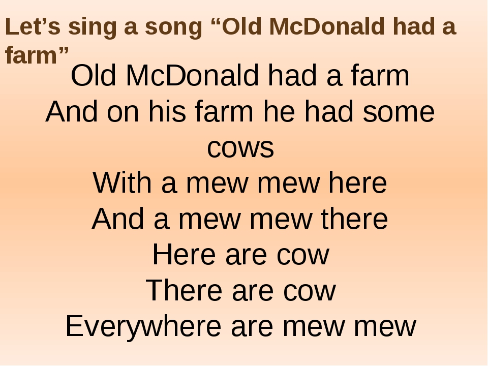 "Let's sing a song ""Old McDonald had a farm"" Old McDonald had a farm And on hi..."
