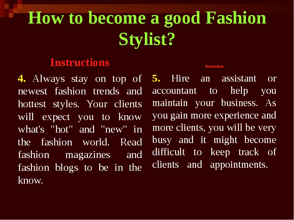 How to become a good Fashion Stylist? Instructions 4. Always stay on top of n...