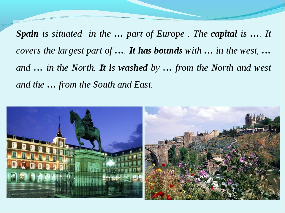 Spain is situated in the … part of Europe . The capital is …. It covers the l...