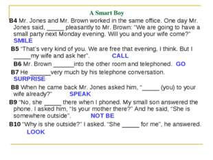 A Smart Boy B4 Mr. Jones and Mr. Brown worked in the same office. One day Mr.