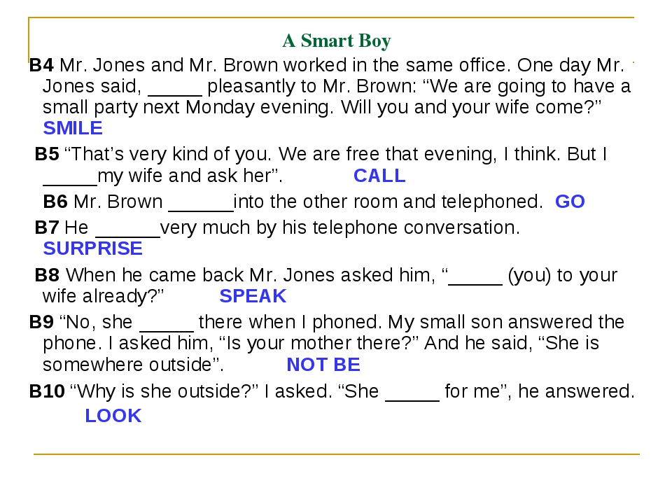 A Smart Boy B4 Mr. Jones and Mr. Brown worked in the same office. One day Mr....