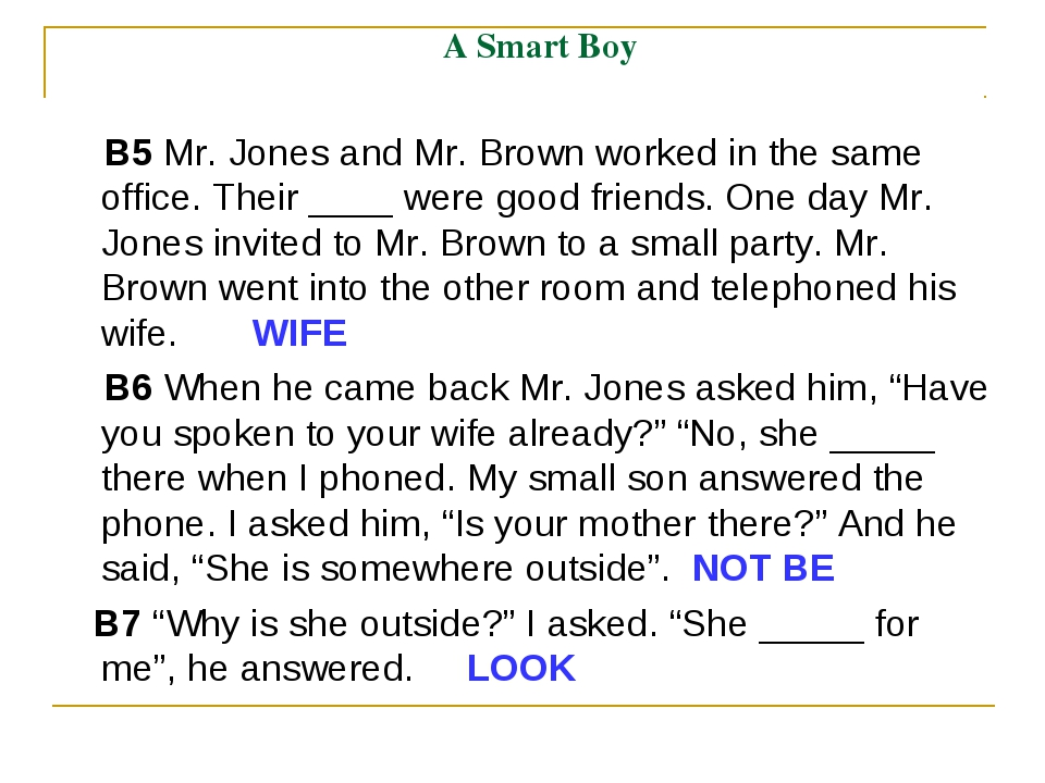 A Smart Boy B5 Mr. Jones and Mr. Brown worked in the same office. Their ____...