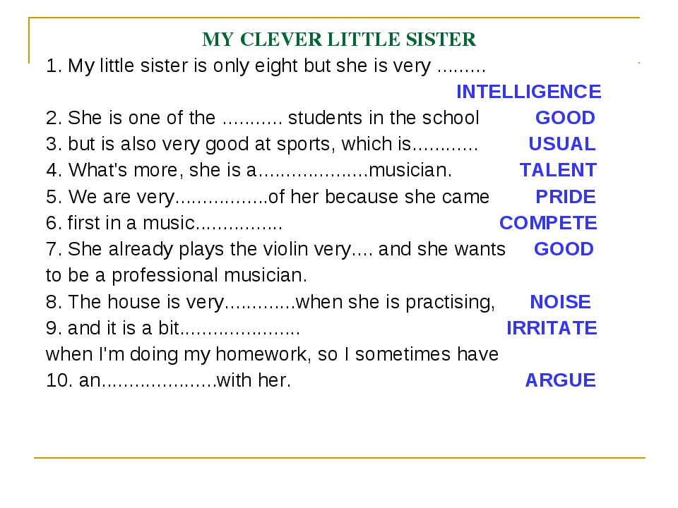 MY CLEVER LITTLE SISTER 1. My little sister is only eight but she is very ......