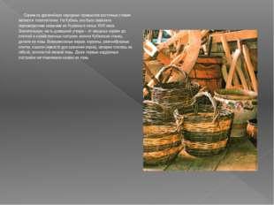 Одним из древнейших народных промыслов восточных славян является лозоплетени