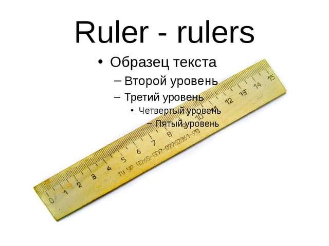 Ruler - rulers
