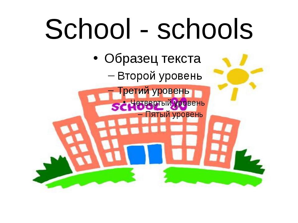 School - schools