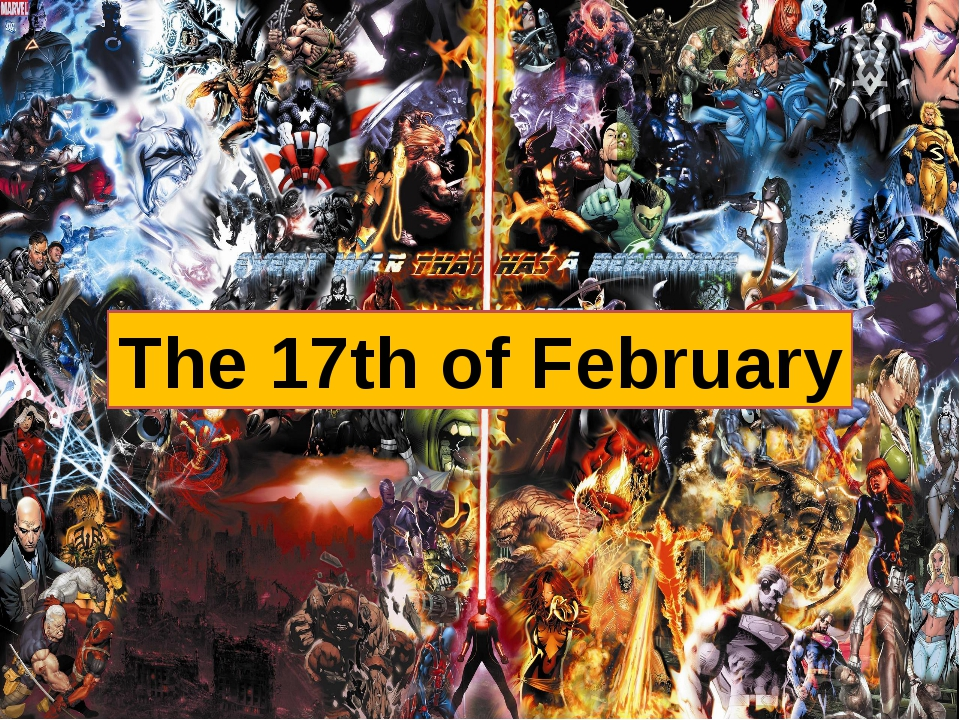The 17th of February