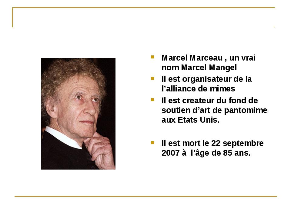 Marcel Marceau , un vrai nom Marcel Mangel Il est organisateur de la l'allian...