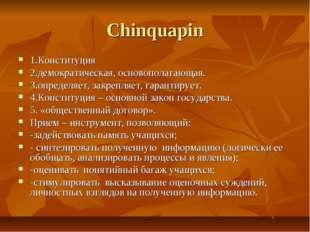Chinquapin 1.Конституция 2.демократическая, основополагающая. 3.определяет, з