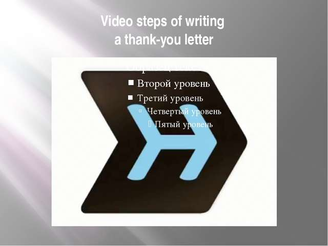 Video steps of writing a thank-you letter