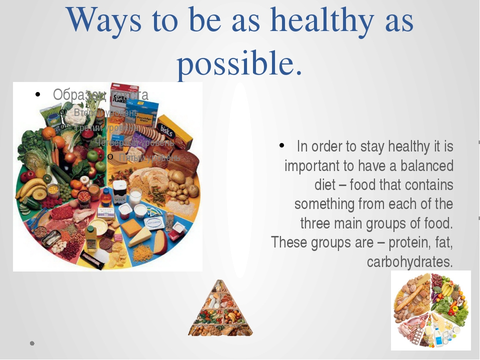 Ways to be as healthy as possible. In order to stay healthy it is important t...