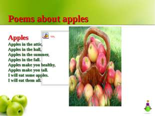 Poems about apples Apples Apples in the attic, Apples in the hall, Apples in