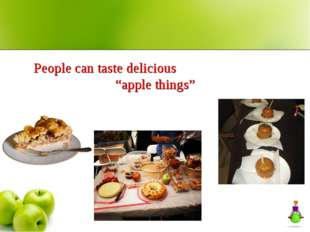"People can taste delicious ""apple things"""
