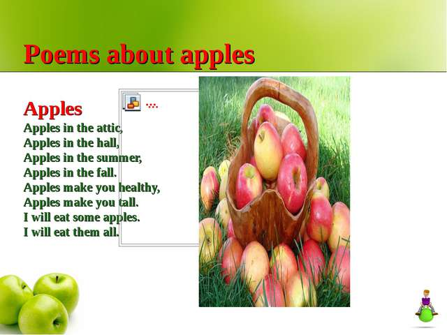 Poems about apples Apples Apples in the attic, Apples in the hall, Apples in...