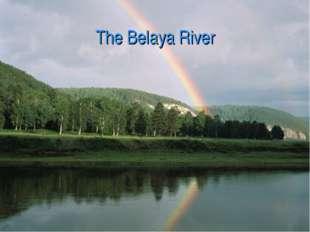 The Belaya River