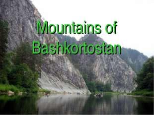 Mountains of Bashkortostan Mountains of Bashkortostan