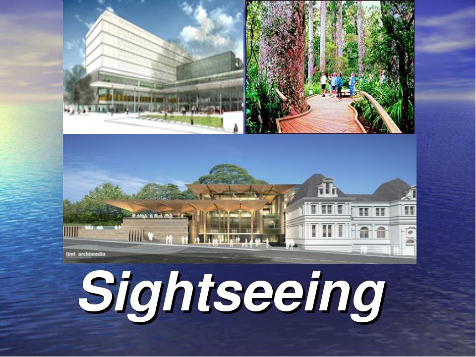 Sightseeing