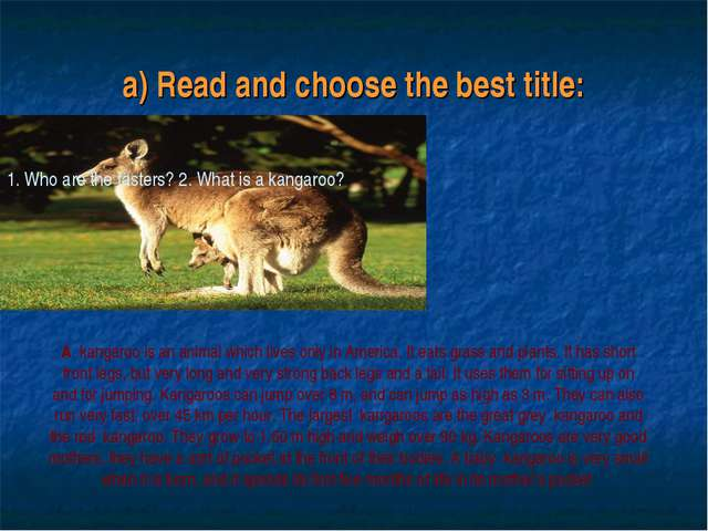 a) Read and choose the best title: 1. Who are the fasters? 2. What is a kanga...