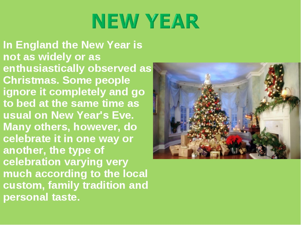 In England the New Year is not as widely or as enthusiastically observed as C...