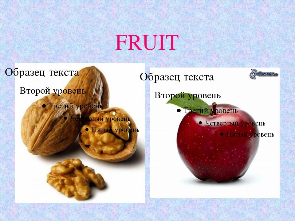 FRUIT 11.10.10