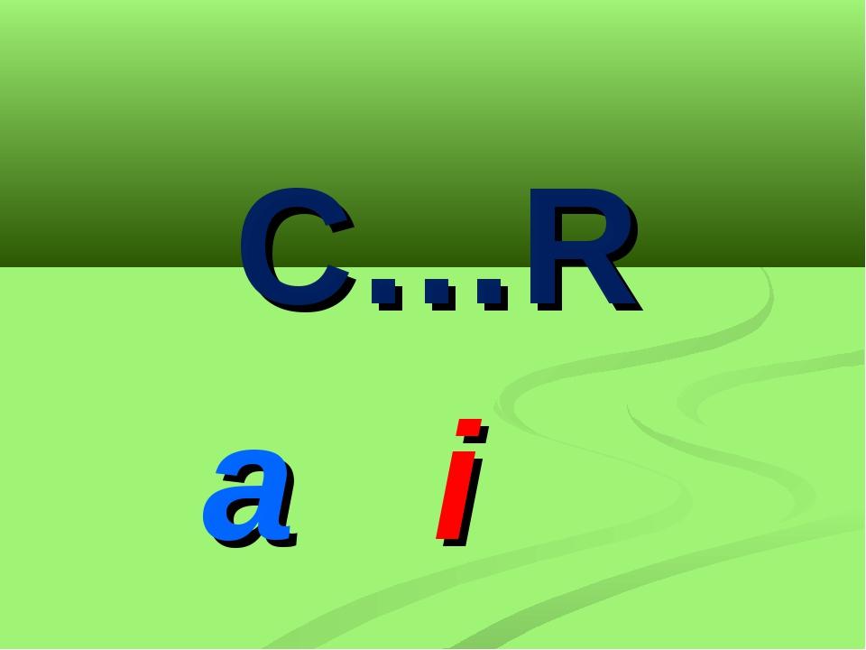 C…R a i