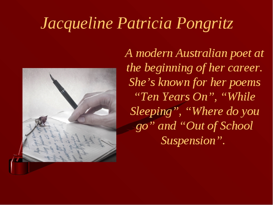 Jacqueline Patricia Pongritz A modern Australian poet at the beginning of her...