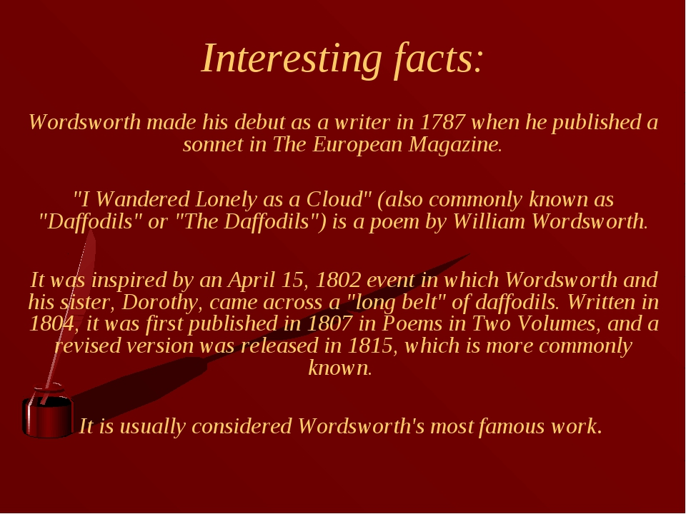 Interesting facts: Wordsworth made his debut as a writer in 1787 when he publ...