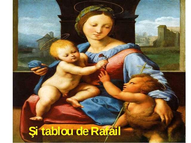 Şi tablou de Rafail