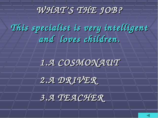 WHAT'S THE JOB? This specialist is very intelligent and loves children. A COS...