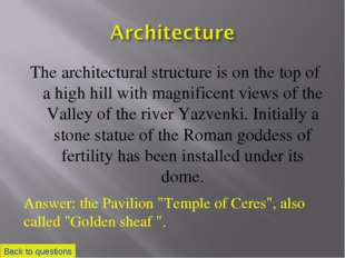 The architectural structure is on the top of a high hill with magnificent vie