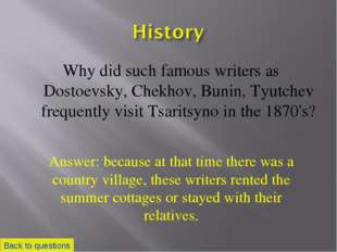 Why did such famous writers as Dostoevsky, Chekhov, Bunin, Tyutchev frequentl