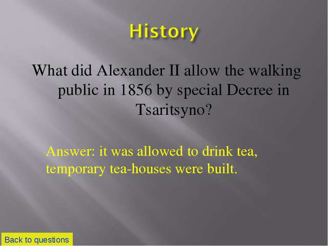 What did Alexander II allow the walking public in 1856 by special Decree in T...