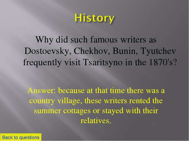 Why did such famous writers as Dostoevsky, Chekhov, Bunin, Tyutchev frequentl...